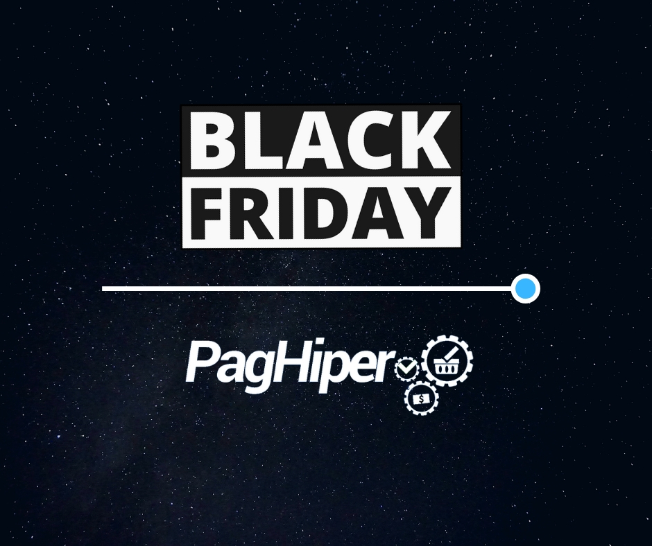 Black Friday PagHiper 2018