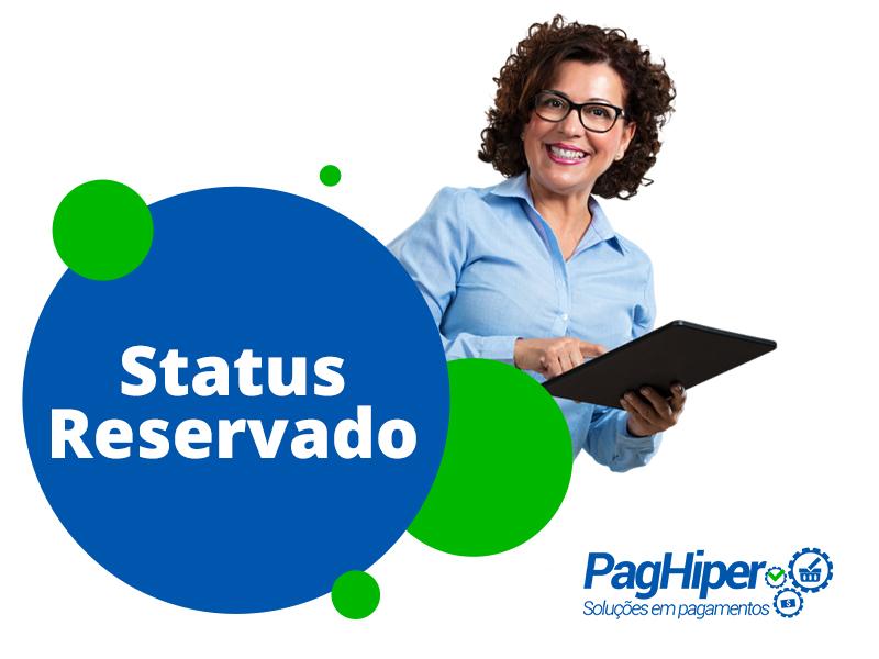 Conheça o Status Reservado