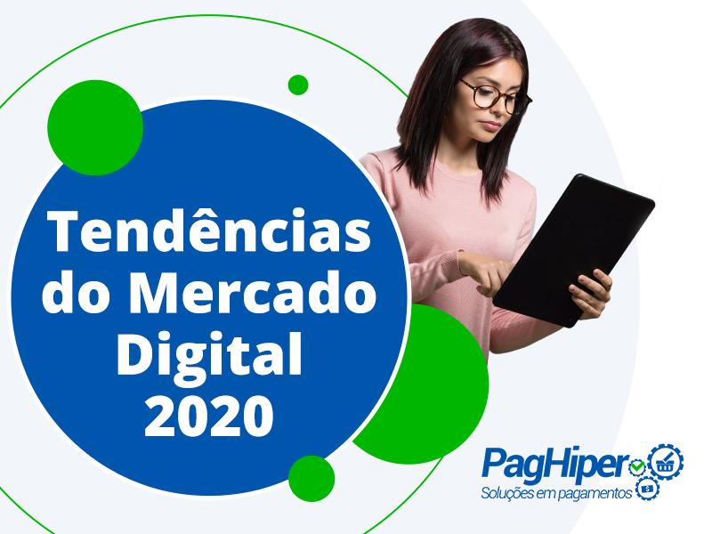 Tendências do Mercado Digital 2020