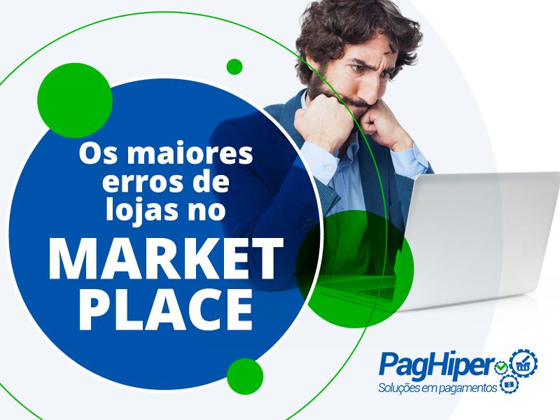 Conheça os maiores erros de lojas que vendem em marketplaces