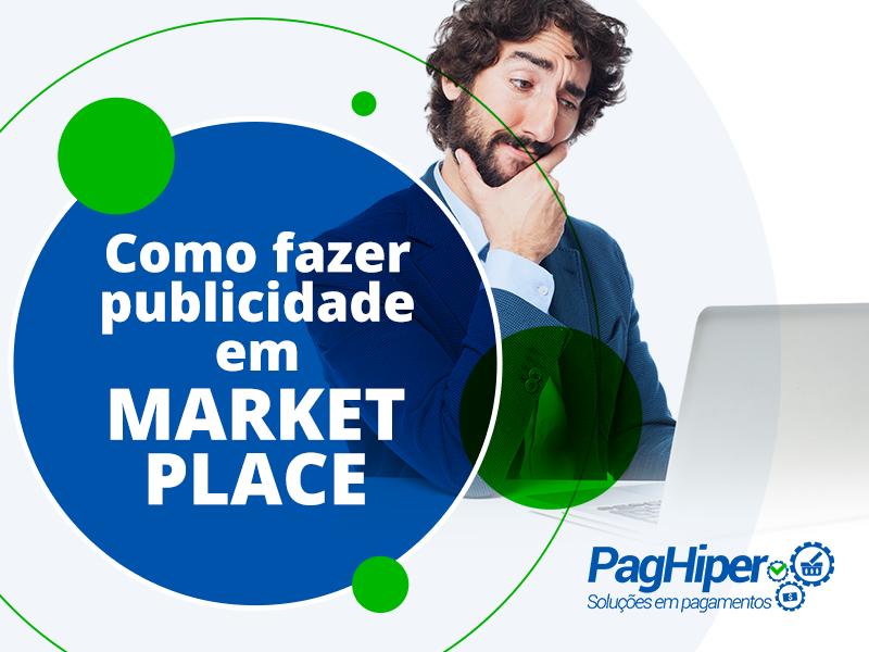 Como fazer publicidade em marketplace?
