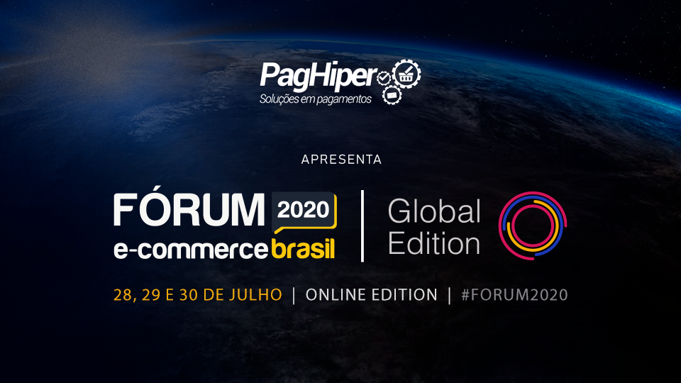 PagHiper no Fórum E-commerce Brasil 2020